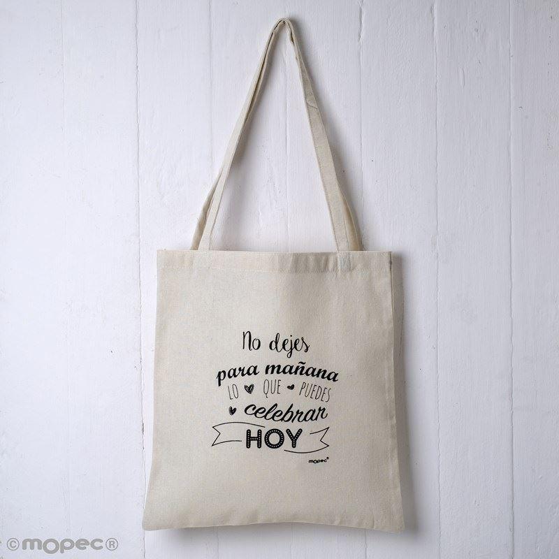 ce2002f6d Bolsa de algodón con frase No dejes para mañana